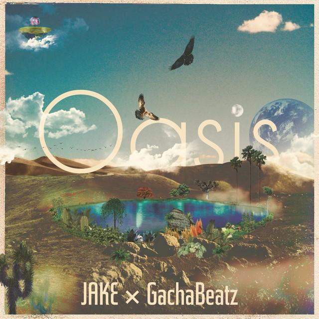 OASIS_JAKE_GachaBeatz